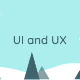 UIとUXとは?違いや意味を解説